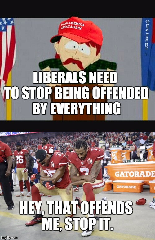 LIBERALS NEED TO STOP BEING OFFENDED BY EVERYTHING HEY, THAT OFFENDS ME, STOP IT. | image tagged in kneeling,president,respect | made w/ Imgflip meme maker