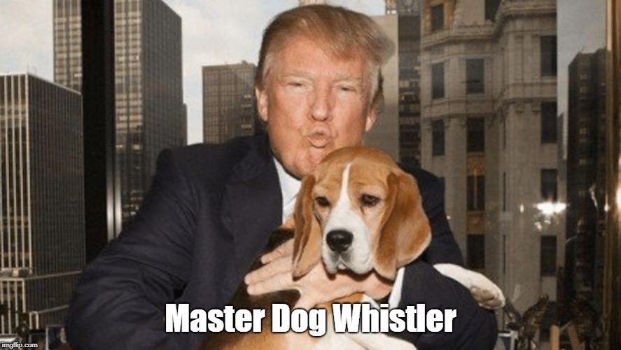 Master Dog Whistler | made w/ Imgflip meme maker