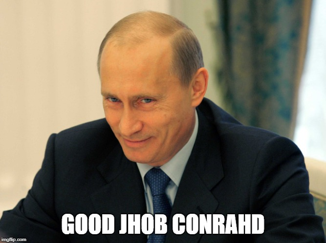 GOOD JHOB CONRAHD | made w/ Imgflip meme maker