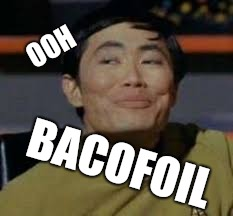 Qw | OOH BACOFOIL | image tagged in qw | made w/ Imgflip meme maker