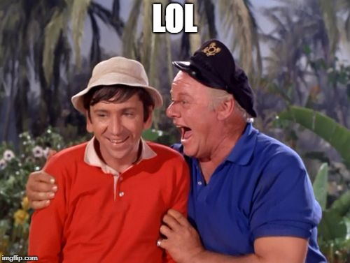 gilligan | LOL | image tagged in gilligan | made w/ Imgflip meme maker