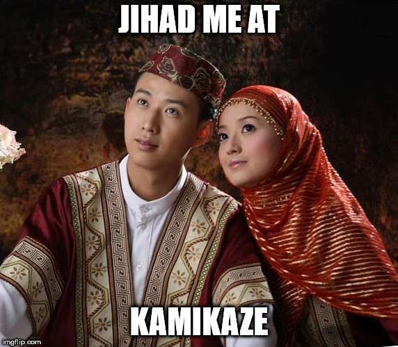 explosive relationship |  JIHAD ME AT; KAMIKAZE | image tagged in jihad,kamikaze | made w/ Imgflip meme maker