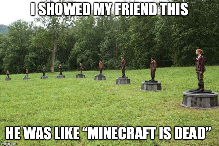 "hunger games arena | I SHOWED MY FRIEND THIS HE WAS LIKE ""MINECRAFT IS DEAD"" 
