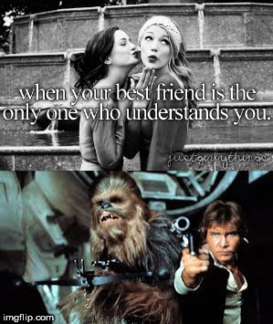 Just Girly Things | t | image tagged in justgirlymemes,star wars | made w/ Imgflip meme maker