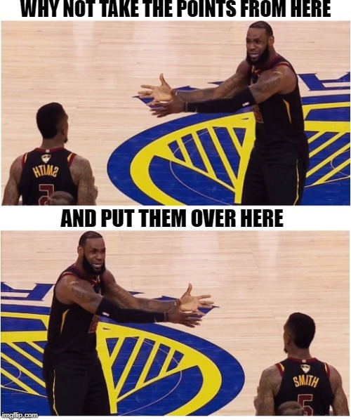 J.R. Gave the game away | WHY NOT TAKE THE POINTS FROM HERE AND PUT THEM OVER HERE | image tagged in lebron_patrick,cleveland cavaliers | made w/ Imgflip meme maker
