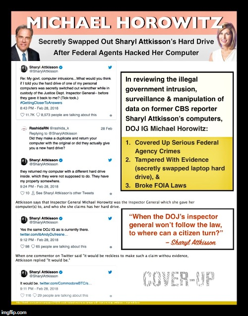 Michael Horowitz IG Report - Coverup, Tampered With Evidence. Sheryl Attkisson. Corruption. meme  | image tagged in doj,michael horowitz,ig report,fbi,corruption,robert mueller | made w/ Imgflip meme maker