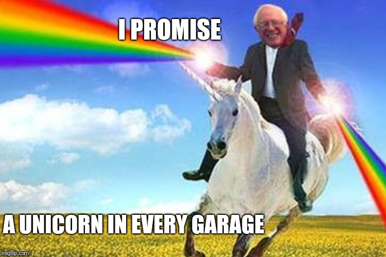 I PROMISE A UNICORN IN EVERY GARAGE | made w/ Imgflip meme maker