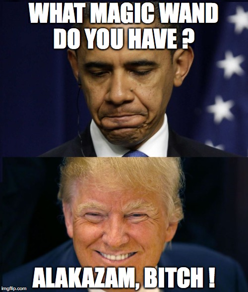Unemployment at 3.8%, the lowest in 18 years. Obama was a bumbling fool.  | WHAT MAGIC WAND DO YOU HAVE ? ALAKAZAM, B**CH ! | image tagged in unemployment,2018,president trump,jobs,economy | made w/ Imgflip meme maker