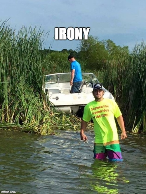 irony | IRONY | image tagged in irony,fail | made w/ Imgflip meme maker