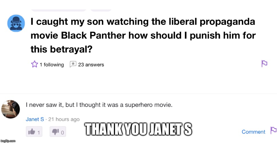 Yahoo Questions  | THANK YOU JANET S | image tagged in idiots,politics,yahoo | made w/ Imgflip meme maker