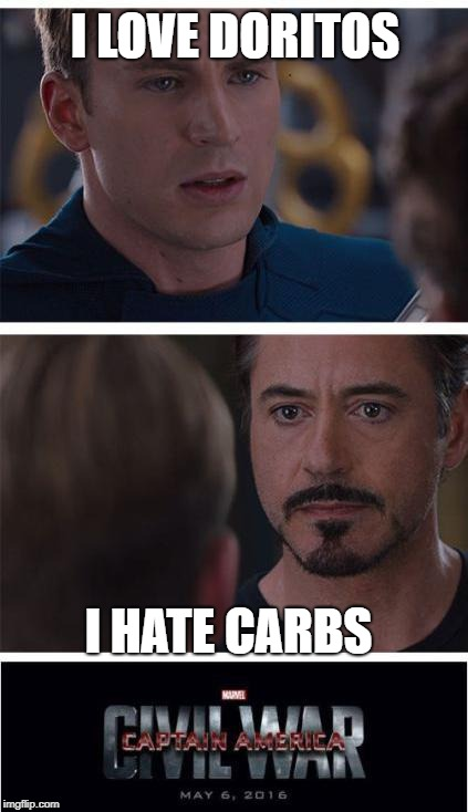 Marvel Civil War 1 Meme | I LOVE DORITOS I HATE CARBS | image tagged in memes,marvel civil war 1 | made w/ Imgflip meme maker
