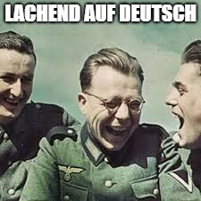 LACHEND AUF DEUTSCH | made w/ Imgflip meme maker
