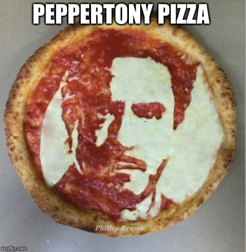 PEPPERTONY PIZZA | made w/ Imgflip meme maker