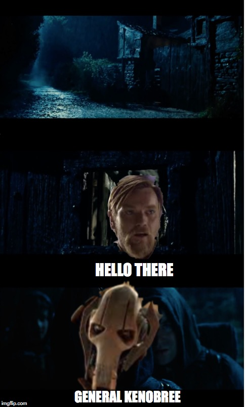 HELLO THERE GENERAL KENOBREE | image tagged in lord of the rings | made w/ Imgflip meme maker