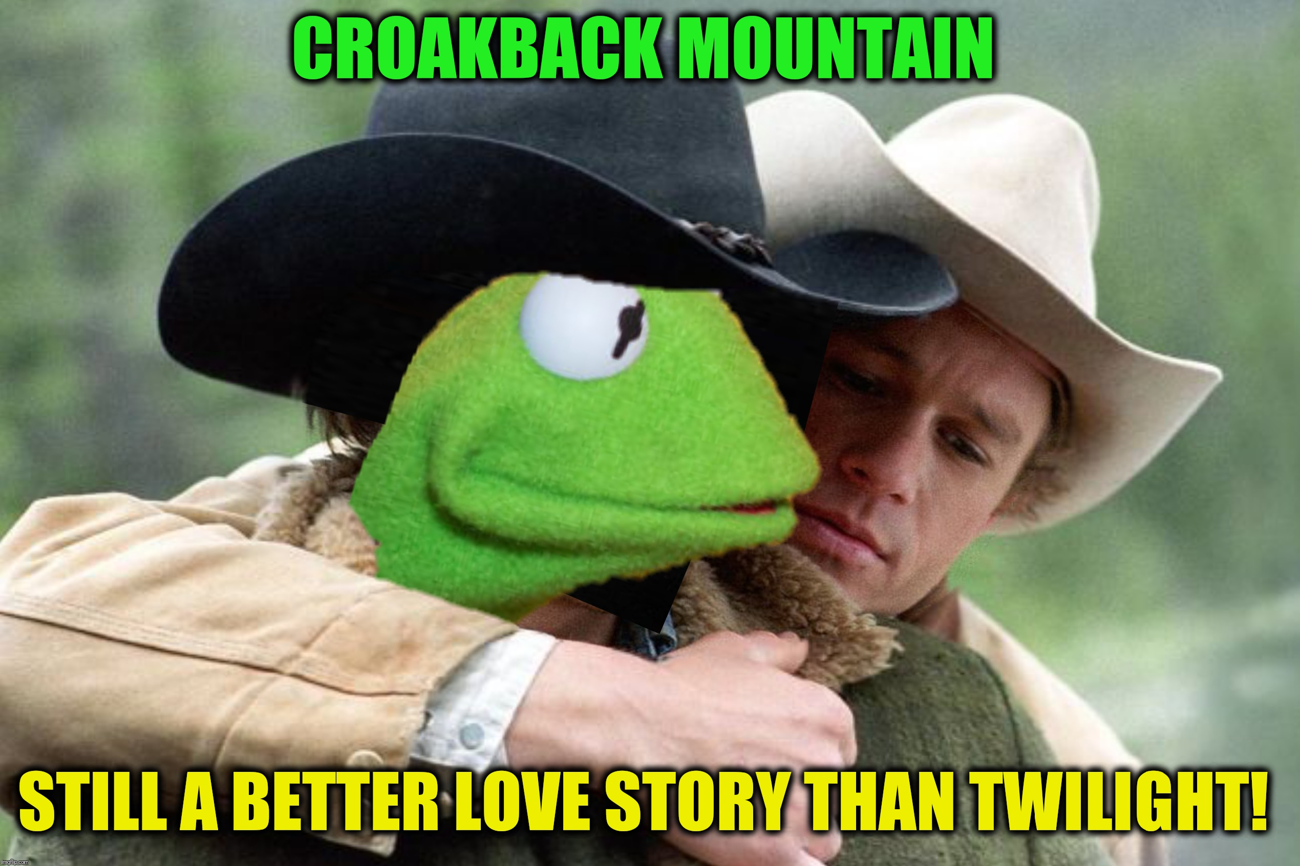 A man, a frog and a mountain.  Frog Week June 4-10, a JBmemegeek & giveuahint event  | CROAKBACK MOUNTAIN STILL A BETTER LOVE STORY THAN TWILIGHT! | image tagged in frog week,evil kermit,brokeback mountain,croakback mountain | made w/ Imgflip meme maker