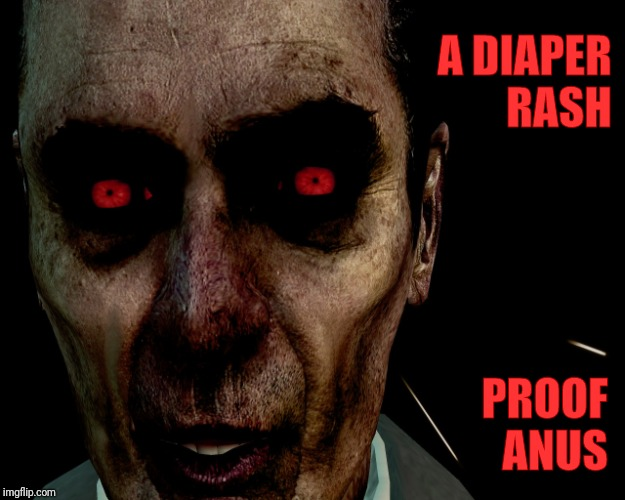 A DIAPER RASH PROOF ANUS | image tagged in creep with red eyes,vagabondsouffle template | made w/ Imgflip meme maker