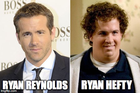 Branding | RYAN REYNOLDS RYAN HEFTY | image tagged in ryan reynolds | made w/ Imgflip meme maker