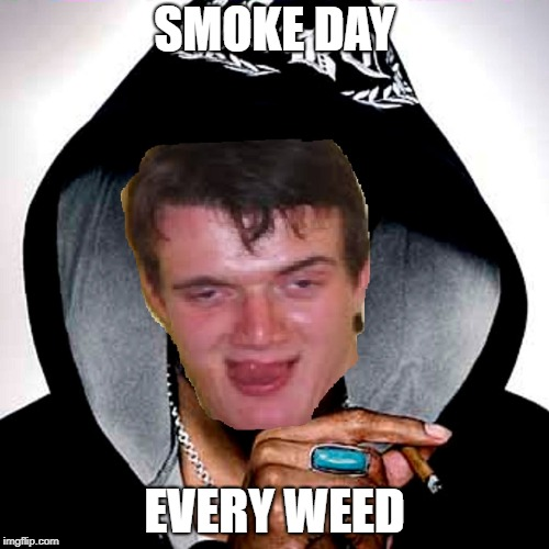 Dopp Snoog | SMOKE DAY EVERY WEED | image tagged in memes,10 guy snoop dogg,dank memes,10 guy,funny,bad puns | made w/ Imgflip meme maker