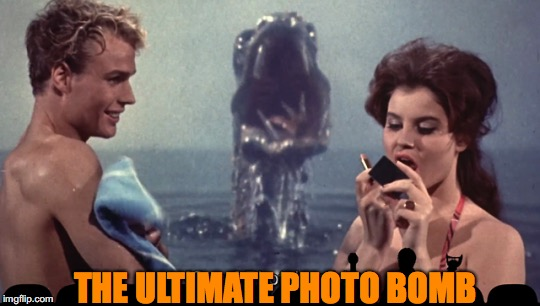 THE ULTIMATE PHOTO BOMB | image tagged in monster,movie,photobomb | made w/ Imgflip meme maker