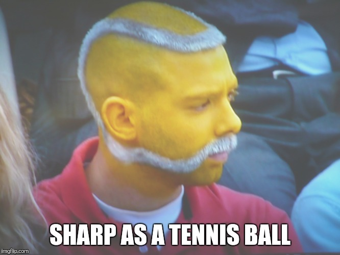SHARP AS A TENNIS BALL | made w/ Imgflip meme maker