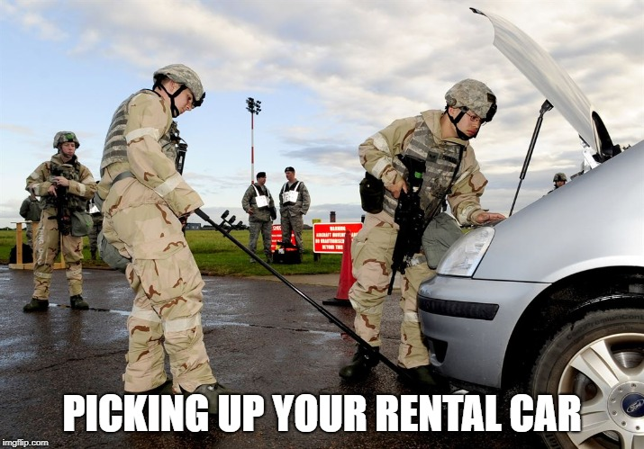Picking up your rental car | PICKING UP YOUR RENTAL CAR | image tagged in rental car,gold car | made w/ Imgflip meme maker