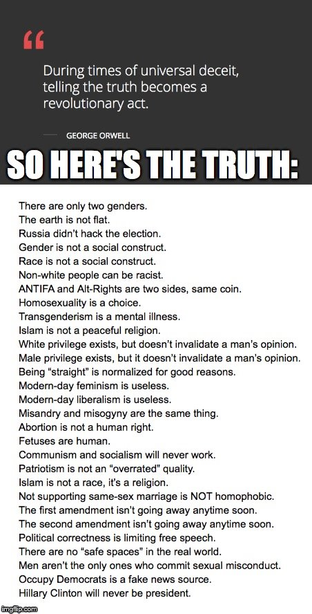 Here's some uncomfortable truths | image tagged in libtards,truth | made w/ Imgflip meme maker