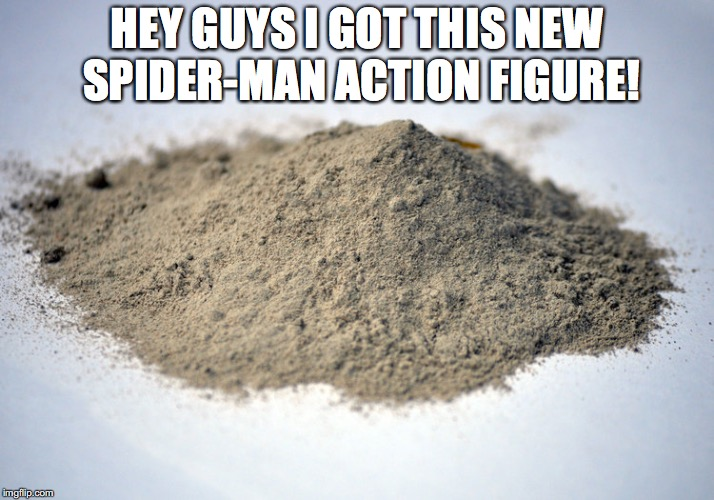 SPOILER | HEY GUYS I GOT THIS NEW SPIDER-MAN ACTION FIGURE! | image tagged in memes,funny,marvel,spider man,infinity war,spoilers | made w/ Imgflip meme maker