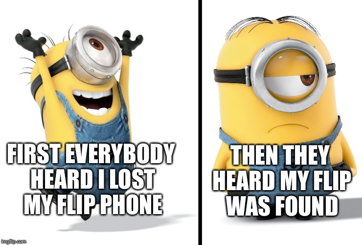 Minion Happy Sad Memes - Imgflip