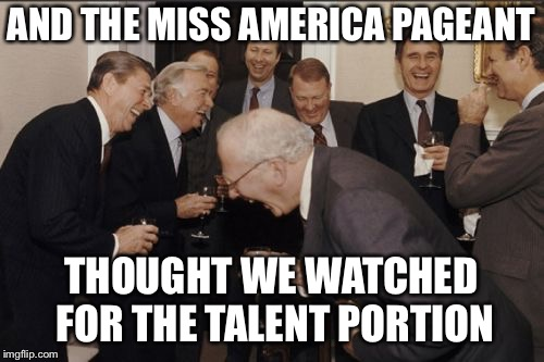 "BREAKING: No more swimsuit competition.The women be like, ""Girl Power!""The men be like, ""I'm out of here!"" 