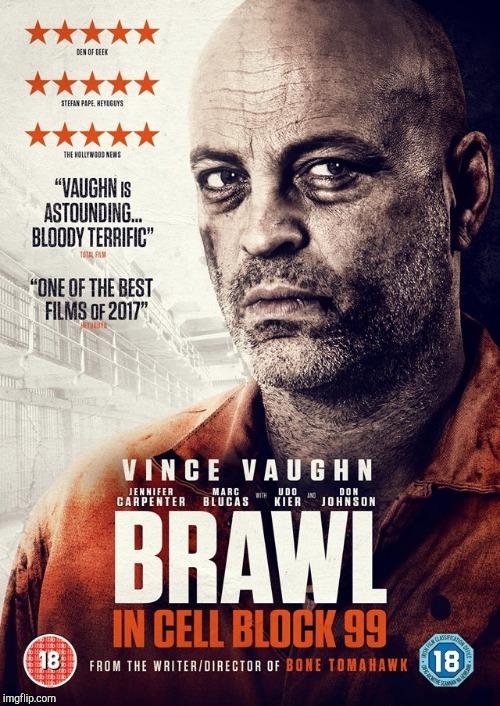 Brawl in cell block 99 2bo824