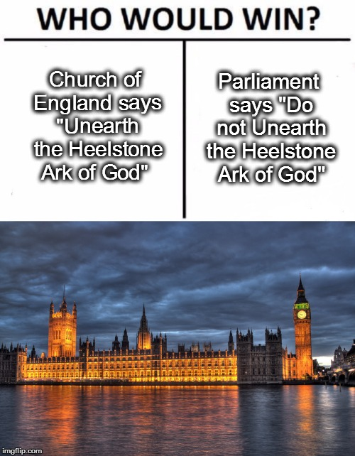"Stonehenge Earth | Church of England says ""Unearth the Heelstone Ark of God"" Parliament says ""Do not Unearth the Heelstone Ark of God"" 