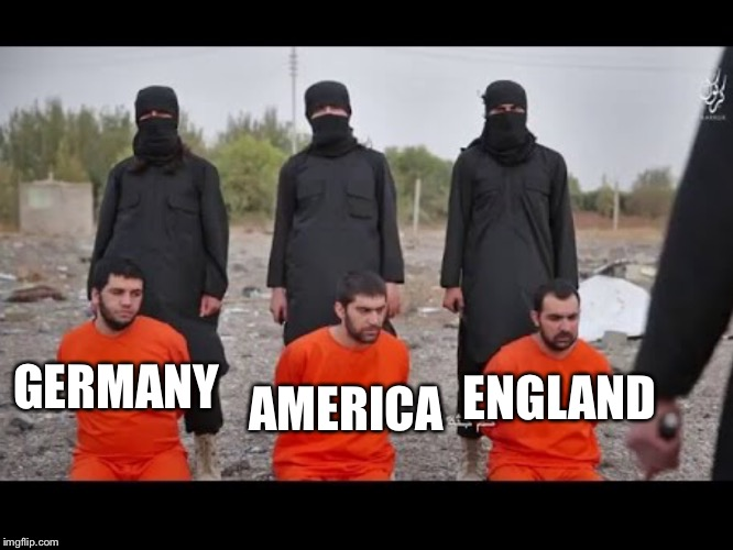 Islam   | GERMANY ENGLAND AMERICA | image tagged in islam | made w/ Imgflip meme maker