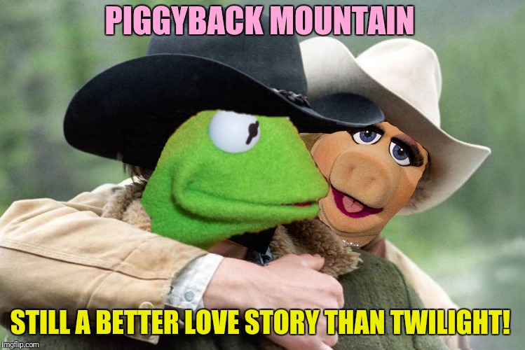 PIGGYBACK MOUNTAIN STILL A BETTER LOVE STORY THAN TWILIGHT! | made w/ Imgflip meme maker