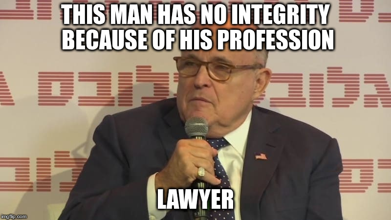 Giuliani throwing stones while living in glass houses | THIS MAN HAS NO INTEGRITY BECAUSE OF HIS PROFESSION LAWYER | image tagged in trump,giuliani,stormy daniels,lawyers,hypocrisy,humor | made w/ Imgflip meme maker