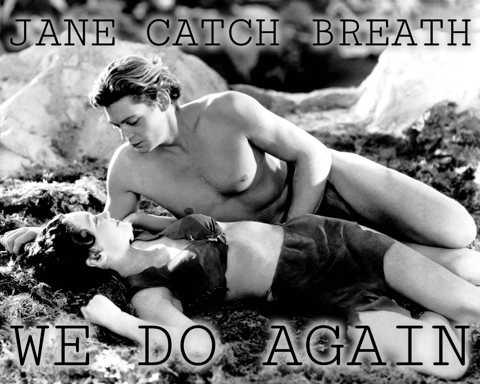 JANE CATCH BREATH WE DO AGAIN | made w/ Imgflip meme maker