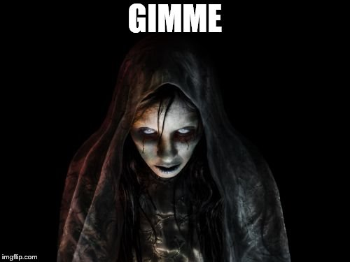GIMME | made w/ Imgflip meme maker