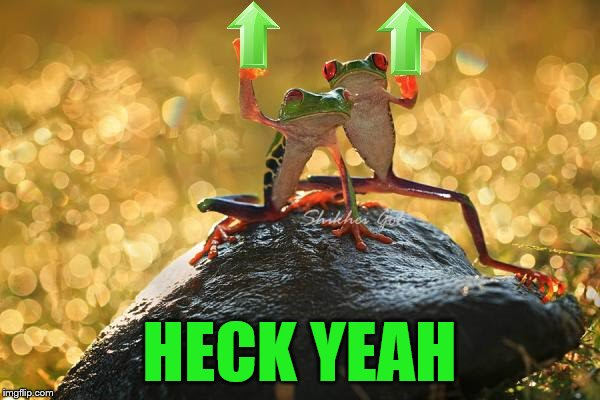 HECK YEAH | made w/ Imgflip meme maker
