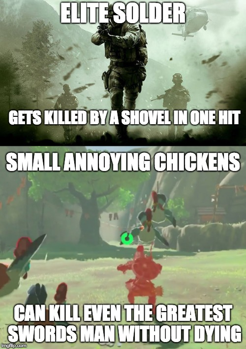 ELITE SOLDER CAN KILL EVEN THE GREATEST SWORDS MAN WITHOUT DYING GETS KILLED BY A SHOVEL IN ONE HIT SMALL ANNOYING CHICKENS | image tagged in call of duty,link | made w/ Imgflip meme maker