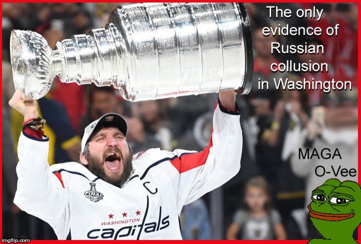 There IS Russian Collusion in Washington | image tagged in washington capitals,stanley cup,russian collusion,politics lol,funny memes,current events | made w/ Imgflip meme maker