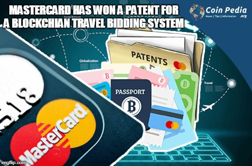 Mastercard Has Won a Patent for a Blockchian Travel Bidding System  | MASTERCARD HAS WON A PATENT FOR A BLOCKCHIAN TRAVEL BIDDING SYSTEM | image tagged in blockchian,mastercard | made w/ Imgflip meme maker