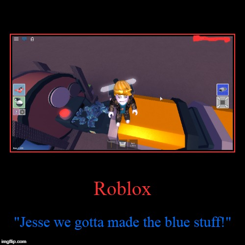 "Roblox/Breaking Bad | Roblox | ""Jesse we gotta made the blue stuff!"" 