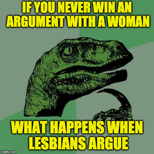 "Do they passively/ aggressively say ""fine"" then bring it up later? 