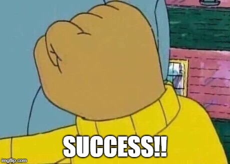 SUCCESS!! | made w/ Imgflip meme maker