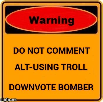 Troll warning label | VVV | image tagged in troll warning label | made w/ Imgflip meme maker