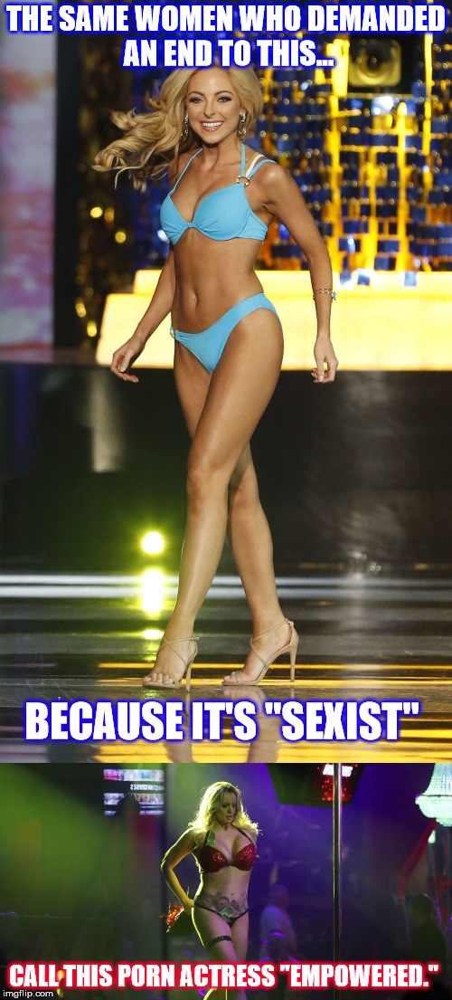 "Feminists can FO.  | THE SAME WOMEN WHO DEMANDED AN END TO THIS... CALL THIS PORN ACTRESS ""EMPOWERED."" BECAUSE IT'S ""SEXIST"" 