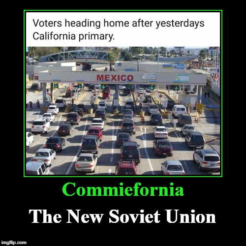 Commiefornia: The New Soviet Union | Commiefornia | The New Soviet Union | image tagged in funny,demotivationals,commiefornia,the new soviet union,makemexicospainagain | made w/ Imgflip demotivational maker