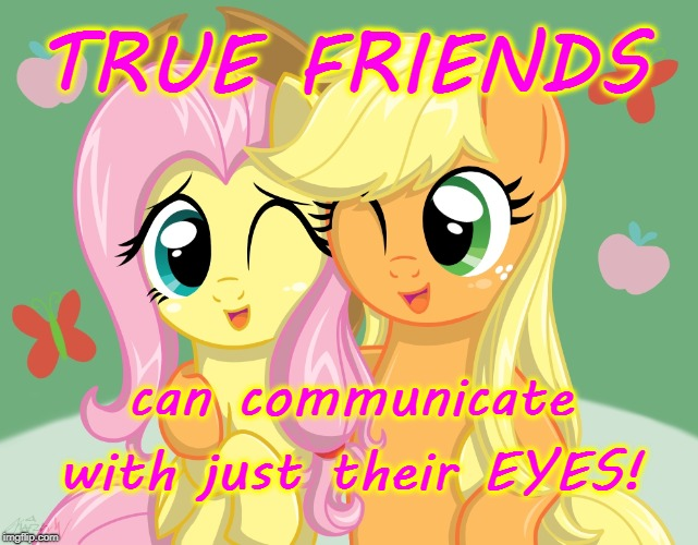 Eye-to-Eye | TRUE FRIENDS with just their EYES! can communicate | image tagged in true friends,communicating friends,just their eyes | made w/ Imgflip meme maker