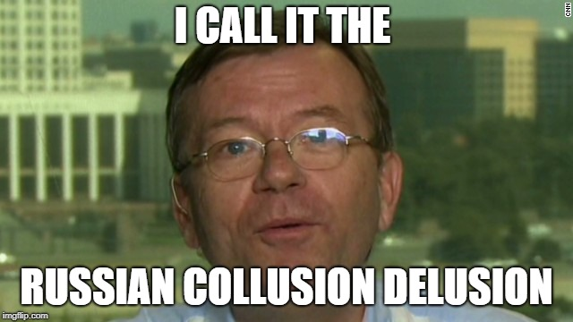 I CALL IT THE RUSSIAN COLLUSION DELUSION | made w/ Imgflip meme maker