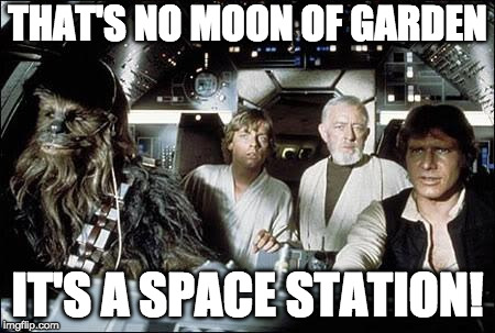 That's no moon of Garden... | THAT'S NO MOON OF GARDEN IT'S A SPACE STATION! | image tagged in that's no moon,spelljammer,realmspace | made w/ Imgflip meme maker