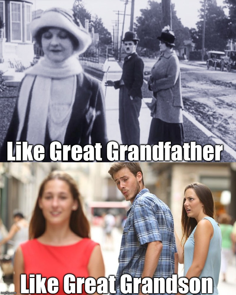 Like Great Grandfather Like Great Grandson | image tagged in two timers | made w/ Imgflip meme maker